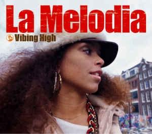 [일본반] La Melodia - Vibing High