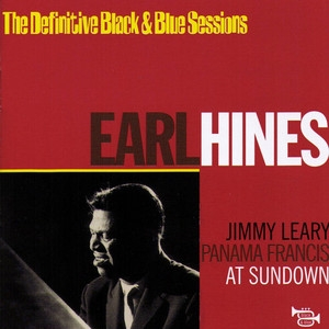 Earl Hines / The Definitive Black & Blue Sessions: At Sundown (수입)