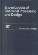 Encyclopedia of Chemical Processing and Design, Vol. 67 : Water and Wastewater Treatment, Protective Coating System to Zeolites (ISBN : 9780824726188)