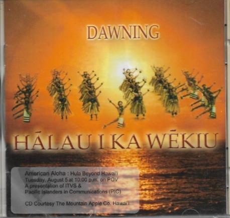Dawning (by Halau I Ka Wekiu) [수입] 미개봉 * Hawaiian 하와이음악