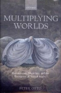 Multiplying Worlds : Romanticism, Modernity, and the Emergence of Virtual Reality (ISBN : 9780199567676)