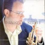 [미개봉] Ryan Kisor / Kisor II
