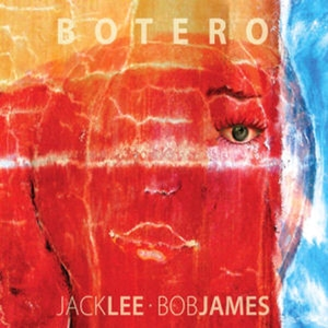 Jack Lee, Bob James / Botero