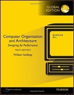 Computer Organization and Architecture, 10/E : Designing for Performance 10th Edition, William Stallings