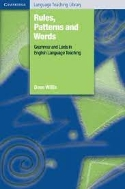 Rules, Patterns and Words : Grammar and Lexis in English Language Teaching