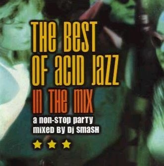 acid jazz - the best acid jazz in the mix
