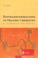 Biotransformations in Organic Chemistry #