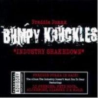Freddie Foxxx / Bumpy Knuckles: Industry Shakedown (수입)