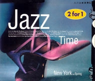 V.A. / Jazz Time - New York 1999 Spring (2CD)