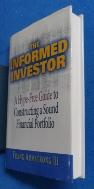 Informed Investor : A Hype-Free Guide to Constructing a Sound Financial Portfolio /사진의 제품   :☞ 서고위치:XB 1 * [구매하시면 품절로 표기됩니다]