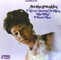 Aretha Franklin / I Never Loved A Man The Way I Love You (일본수입)