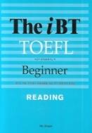 THE iBT TOEFL BEGINNER READING