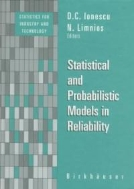 Statistical and Probabilistic Models in Reliability (ISBN : 9780817640682)