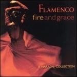 V.A. / Flamenco - Fire And Grace