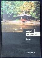 Jung Hell, O.H.:  Vogel   오정희 :새 [독일어판] /사진의 제품  ☞ 서고위치:GR 8
