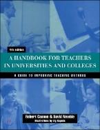A Handbook for Teachers in Universities & College