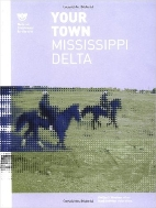 Your Town : Mississippi Delta  (ISBN : 9781568983752)