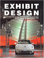 Exhibit Design : Booth Designs Major Trade Shows in Japan, 2004 - The 37th Tokyo Motor Show & CEATEC JAPAN   (ISBN : 9784948759558)