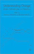 Understanding Change : Models, Methodologies, and Metaphors   (ISBN : 9781403939418)