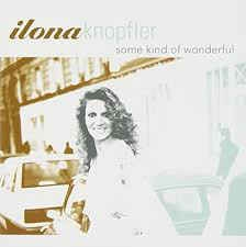 [수입] Ilona Knopfler - Some Kind Of Wonderful