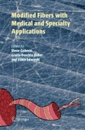 Modified Fibers with Medical and Specialty Applications (ISBN : 9789048169672)
