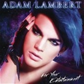 Adam Lambert / For Your Entertainment