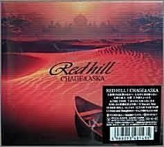[일본반] Chage & Aska - Red Hill