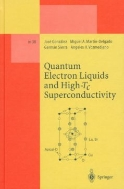 Quantum Electron Liquids and High-Tc Superconductivity (Lecture Notes in Physics - Monographs, m38)  (ISBN : 9783540605034)