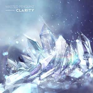 [수입] Wasted Penguinz - Clarity [Digipack]