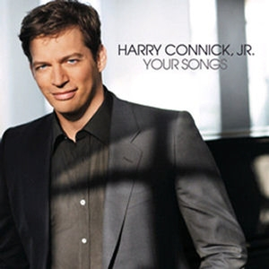 Harry Connick, Jr. / Your Songs