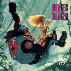 [수입] Danger Danger - Screw It!