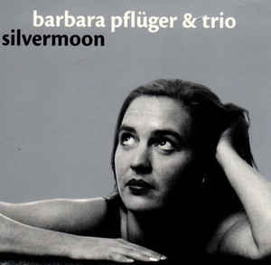 [수입] Barbara Pfluger & Trio - Silvermoon