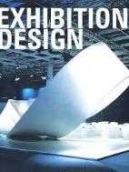 Exhibition Design  (ISBN : 9784903233147 = 9788496263635)