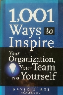 1,001 Ways to Inspire Your Organization, Your Team and Yourself