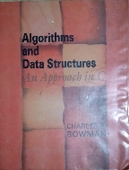 Algorithms and Data Structures : An Approach in C