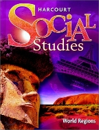 Harcourt Social Studies: Student Edition Grade 6 World Regions 2007