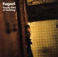 Fugazi / Steady Diet Of Nothing (일본수입)