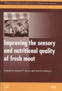 Improving the Sensory and Nutritional Quality of Fresh Meat  (ISBN : 9781845693435 = 9781420077902)