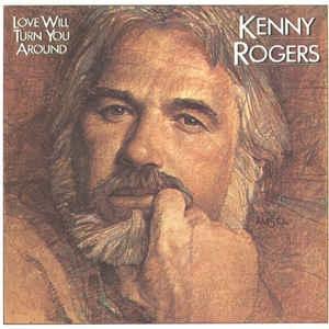 [일본반][LP] Kenny Rogers - Love Will Turn You Around
