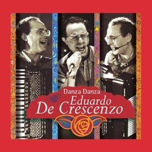 Eduardo De Crescenzo / Danza Danza (수입)