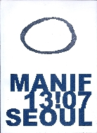 MANIF 13!07 SEOUL