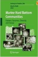 Marine Hard Bottom Communities : Patterns, Dynamics, Diversity, and Change  rocky shore