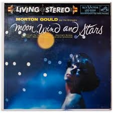 Morton Gould And His Orchestra : Moon, Wind And Stars  ///LP1