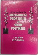 An Introduction to the Mechanical Properties of Solid Polymers (ISBN :0471938742)