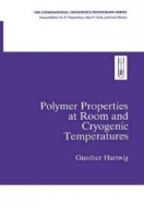 Polymer Properties at Room and Cryogenic Temperatures (ISBN : 9781441932440)