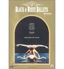 Black & White Ballets (미개봉/spd778)