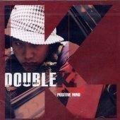 더블 케이 (Double K) / 1집 - Positive Mind