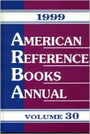 American Reference Books Annual 1999, Vol. 30 (ISBN : 9781563087653)