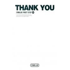씨엔블루 (Cnblue) - First Step + 1 : Thank You