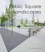 Public Square Landscapes   (ISBN : 9789881506979)